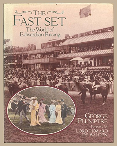 Download The Fast Set: The World of Edwardian Racing 0233977546