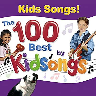 Kids Songs: The 100 Best by Kidsongs