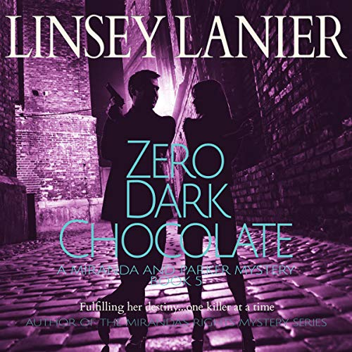 Zero Dark Chocolate Audiobook By Linsey Lanier cover art