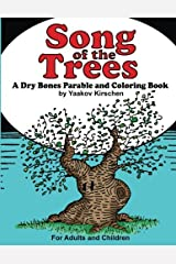 Song of the Trees: A Dry Bones Parable and Coloring Book Paperback