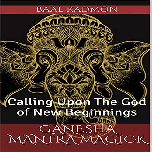 Ganesha Mantra Magick audiobook cover art