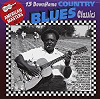 Down Home Country Blues Classics