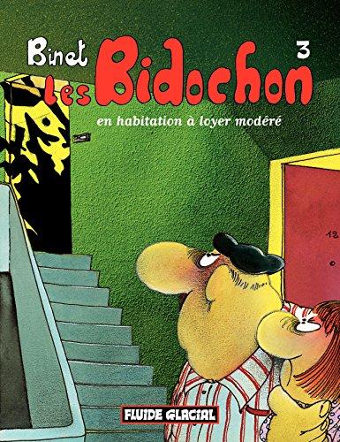 Les Bidochon (Tome 3) - En habitation à loyer modéré (FG.FLUIDE GLAC.)