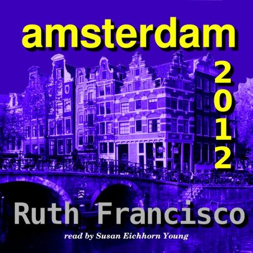 Amsterdam 2012 audiobook cover art