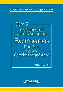 Preguntas de autoevaluación del DSM-5 : exámenes tipo test sobre los criterios diagnósticos
