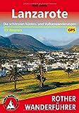 Lanzarote: Die schönsten Küsten und Vulkanwanderungen