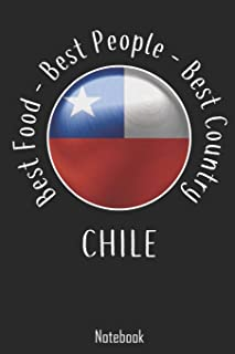 Best Food - Best People - Best Country: Chile Notebook | college book | diary | journal | booklet | memo | composition book | 110 sheets - ruled paper 6x9 inch