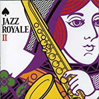 Jazz Royale 2 by Various (2007-03-21)