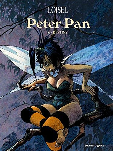 Peter Pan - Tome 06: Destins