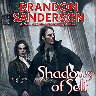 Shadows of Self                   Written by:                                                                                                                                 Brandon Sanderson                               Narrated by:                                                                                                                                 Michael Kramer                      Length: 12 hrs and 37 mins     147 ratings     Overall 4.8