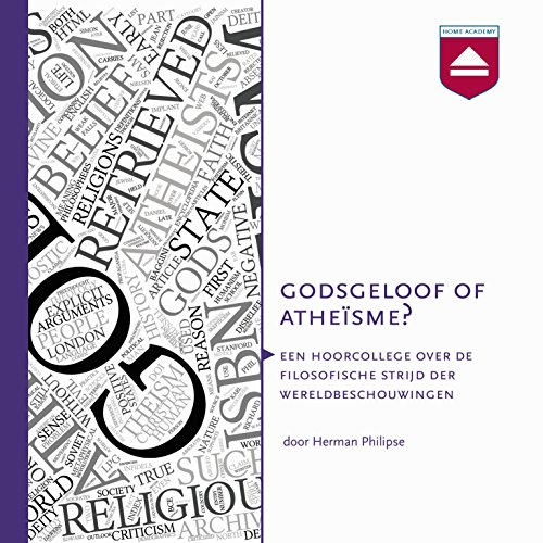 Godsgeloof of atheïsme? Hoorcollege over godsdienstfilosofie                   By:                                                                                                                                 Herman Philipse                               Narrated by:                                                                                                                                 Herman Philipse                      Length: 8 hrs and 58 mins     Not rated yet     Overall 0.0