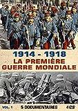 1914 - 1918 : La Première Guerre...