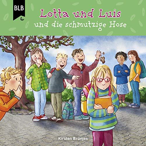 Lotta und Luis und die schmutzige Hose Titelbild