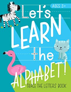 Let's Learn the Alphabet: Trace the Letters Book: Animal Theme Handwriting & Sight Words Practice Workbook for Preschool & Pre-Kindergarten Boys & Girls (Ages 3-5 Reading & Writing)