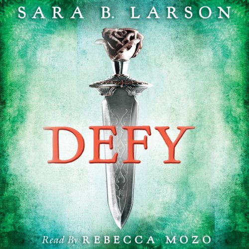 Defy Audiobook By Sara B. Larson cover art