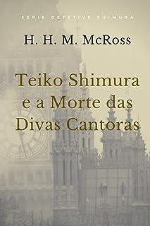 Teiko Shimura e a Morte das Divas Cantoras
