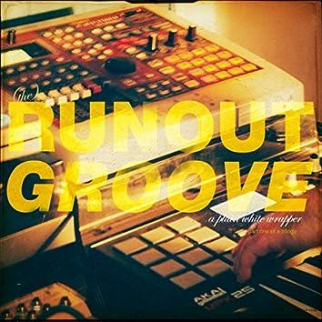 (The) Runoutgroove