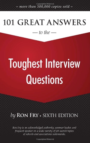 101 Great Answers To The Toughest Interview Questions Carr876
