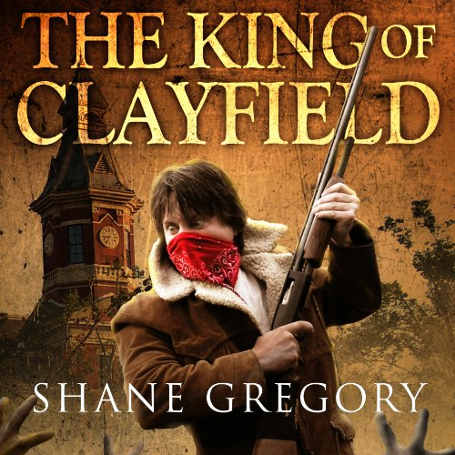 The King of Clayfield cover art