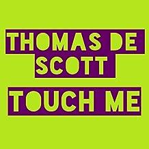 Touch Me (Radio Edit)