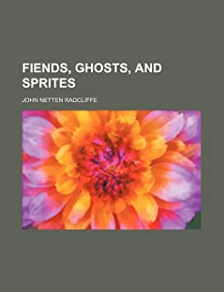 Fiends, Ghosts, and Sprites