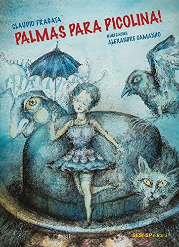 Palmas Para Picolina!の詳細を見る