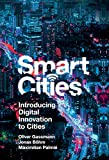 Smart Cities: Introducing Digital Innovation to Cities