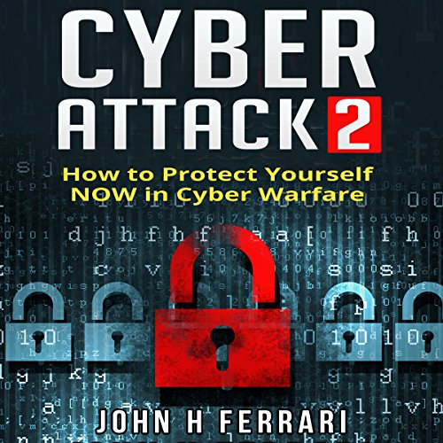Cyber Attacks audiobook cover art