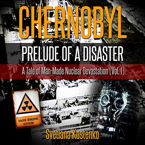CHERNOBYL - THE DAWN AFTER Audiobooks - Listen to the Full Series