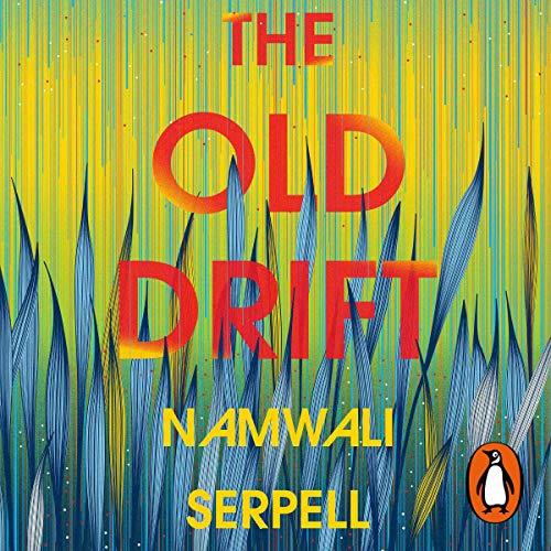 The Old Drift audiobook cover art