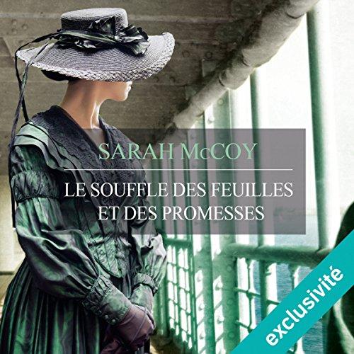 Le souffle des feuilles et des promesses audiobook cover art