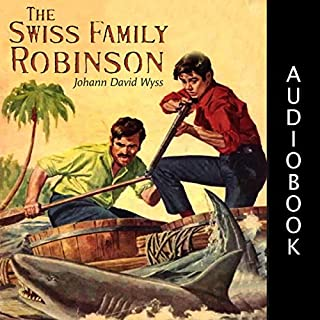 The Swiss Family Robinson                   Written by:                                                                                                                                 Johann David Wyss                               Narrated by:                                                                                                                                 Matt Montanez                      Length: 1 hr and 58 mins     1 rating     Overall 2.0