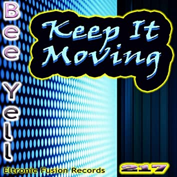 Keep It Moving