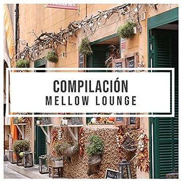 Compilación Mellow Lounge