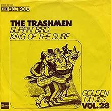 The Trashmen - Surfin' Bird / King Of The Surf - Stateside - 1C 006-94 034, EMI - 1C 006-94 034, EMI Electrola - 1C 006-94 034
