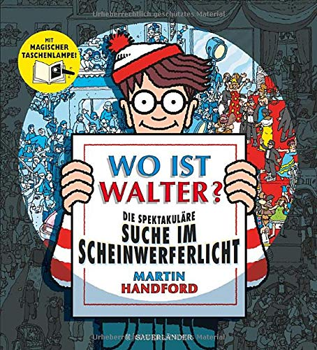 Wo ist Walter? Die spektakuläre Suche im Scheinwerferlicht: Mit magischer Taschenlampe