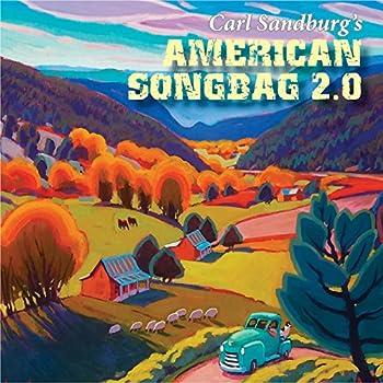 Carl Sandburg's American Songbag 2.0