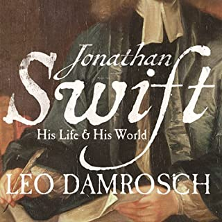 Jonathan Swift: His Life and His World audiobook cover art