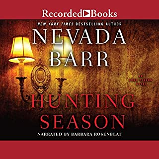 Hunting Season: An Anna Pigeon Novel                   By:                                                                                                                                 Nevada Barr                               Narrated by:                                                                                                                                 Barbara Rosenblat                      Length: 10 hrs and 57 mins     504 ratings     Overall 4.0