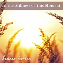Best in the stillness of this moment Reviews