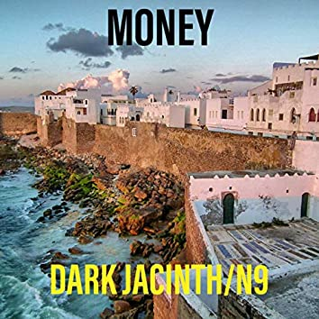 DARK JACINTH/Nº9 Money