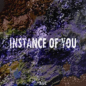 Instance of You
