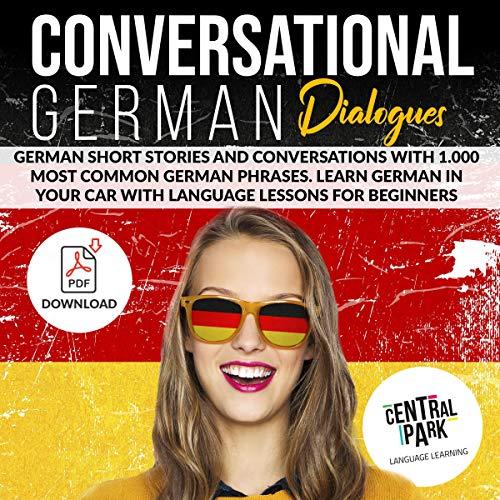 Couverture de Conversational German Dialogues: German Short Stories and Conversations with 1,000 Most Common German Phrases