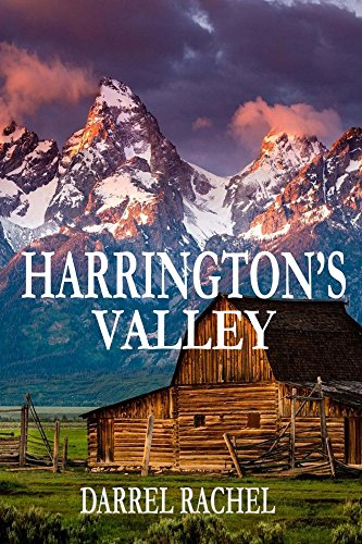 Harrington's Valley by [Darrel Rachel]