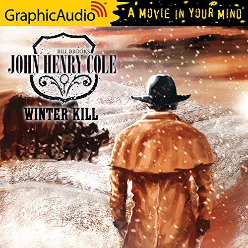 Winter Kill [Dramatized Adaptation] cover art