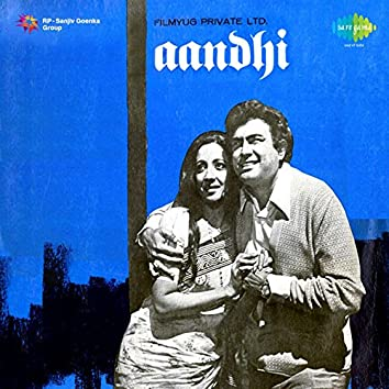 Aandhi (Original Motion Picture Soundtrack)