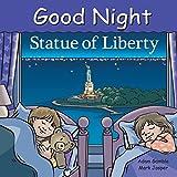 Good Night Statue of Liberty (Good Night Our World)