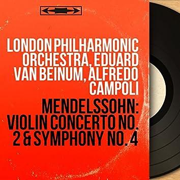 Mendelssohn: Violin Concerto No. 2 & Symphony No. 4 (Mono Version)