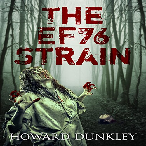 The EF76 Strain: Complete Narrative audiobook cover art