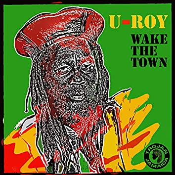 Wake The Town
